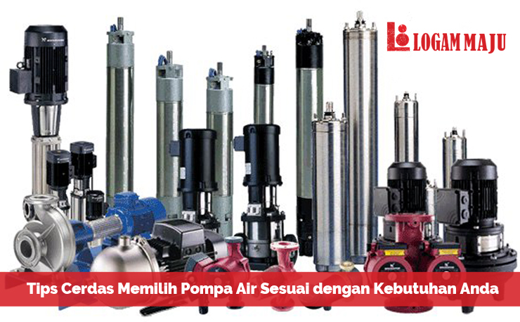 Tips Memilih Pompa Air